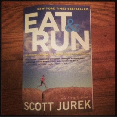 Eat&Run by Scott Jurek