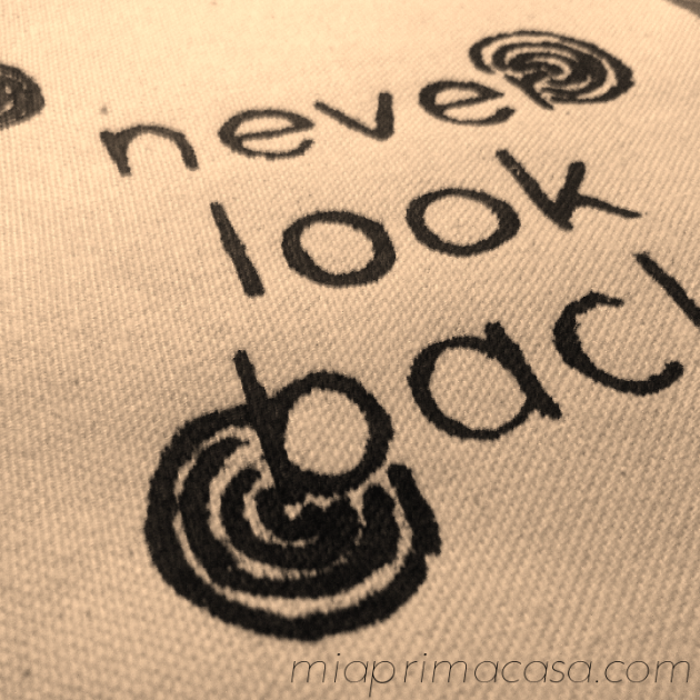 """Never Look Back"" Screenprint on canvas miaprimacasa.com"