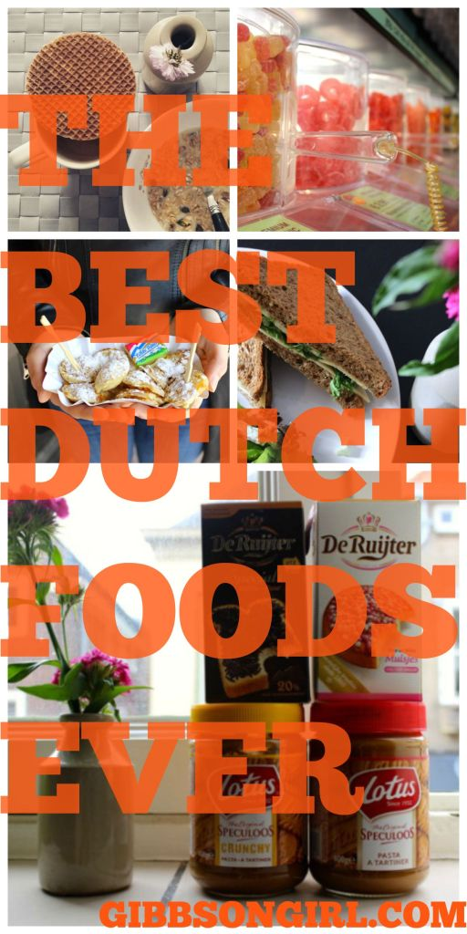 The Best Dutch Foods EVER GibbsonGirl.com